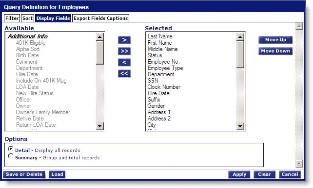 4.0 Column Selection Click the Display Fields tab to access the column selection screen: The Available list box on the left contains columns available for selection.