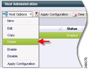 Chapter 9 Host Administration Figure 9-6 Deleting a Host Adding Workers to a Host Procedure Step 1 Step 2 Step 3 From the Host Administration page, select a Host.