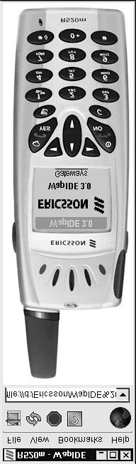 16 WML & WMLScript: A Beginner s Guide Figure 1-11 Using the Ericsson phone simulator to run a WML application Ask the Expert Question: What is WAP? Answer: WAP stands for Wireless Access Protocol.