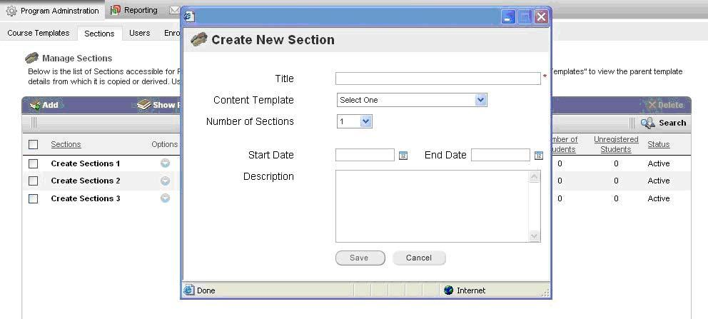 Create New Section window To add a new Section: 1. Click Add. The Create New Section window opens. 2. Type the title for the section in the Title box. 3. Choose a Content Template from the list. 4.