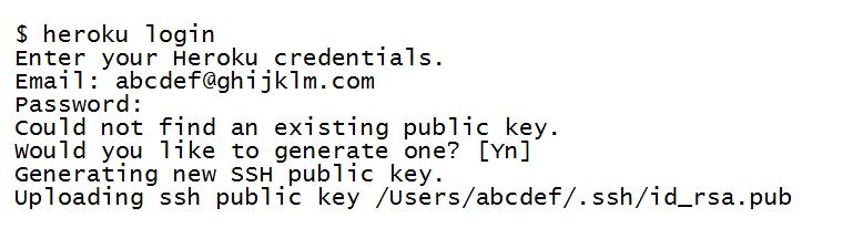 Building Heroku Applications 3. Connect to the Heroku platform by using the heroku login command as follows: Type Y at the prompt to generate and upload a new public SSH key to the Heroku account.