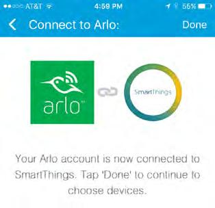 Use SmartThings With Arlo Cameras 6. Tap Cameras > Netgear Arlo. 7. Tap Arlo (connect). 8. Tap Connect to Arlo. 9. Enter your Arlo login credentials 10.