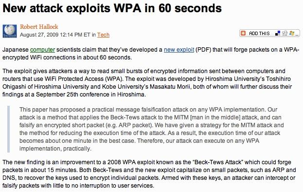 WPA-TKIP exploits New attacks are constantly released as new methods are discovered.