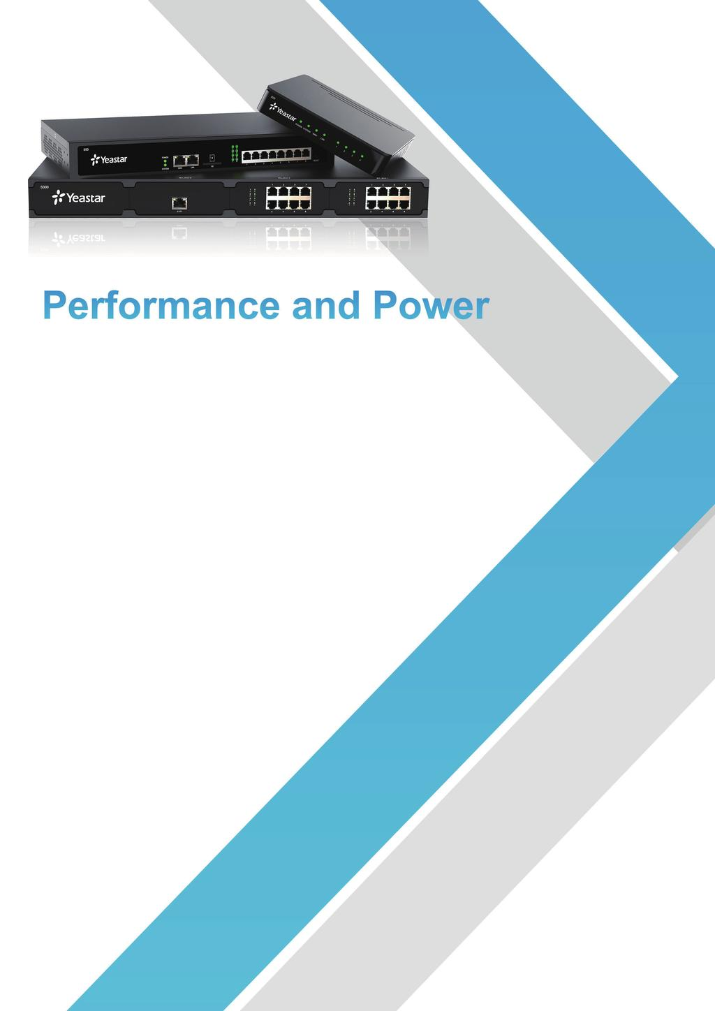 Another breakthrough from Yeastar, the new S-Series raises the price performance bar and sets new standards.