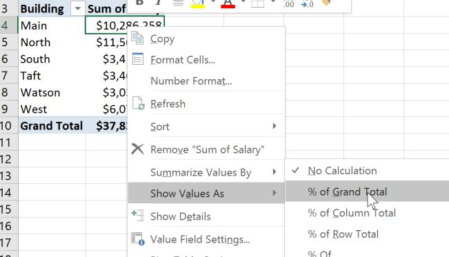 Pivot Tables What s Next! SHOW VALUES % OF GRAND TOTAL 1.
