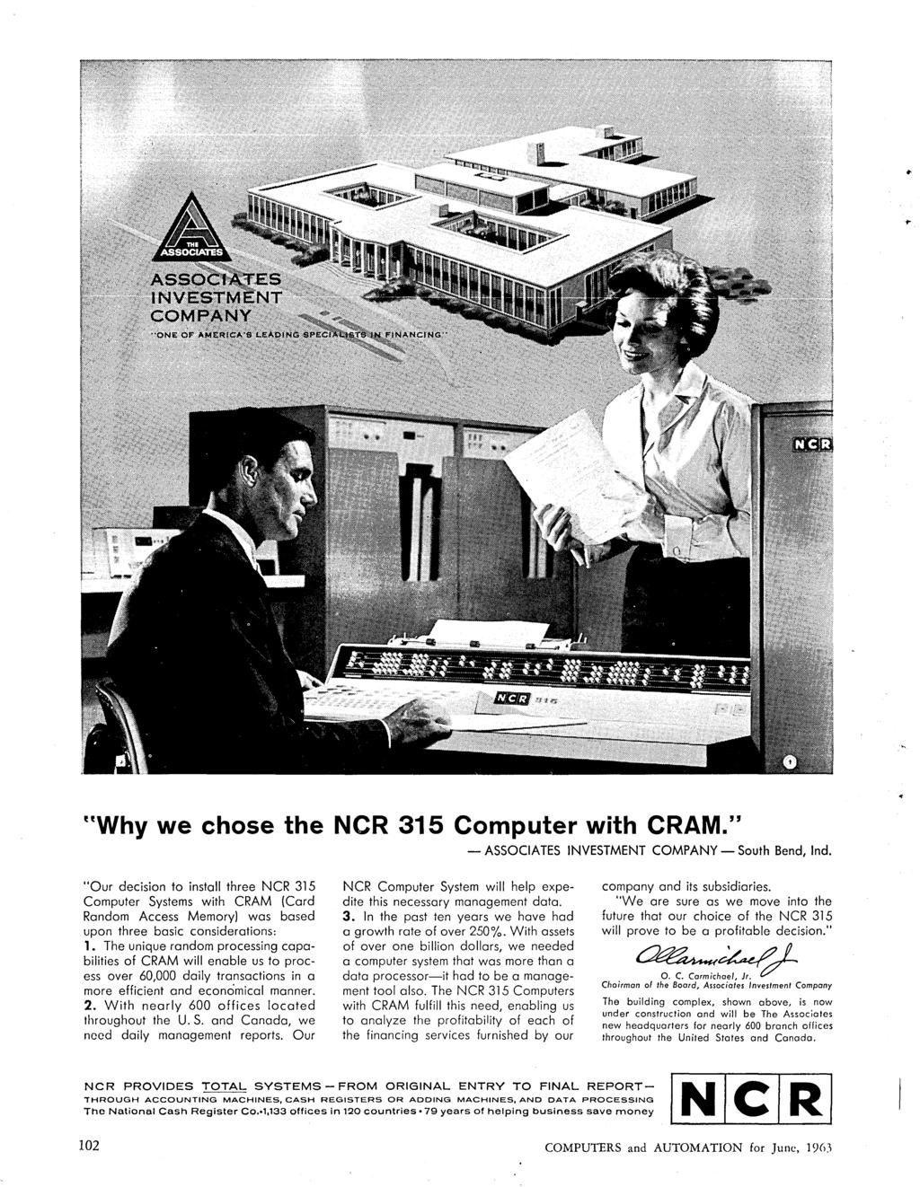 "UWhy we chose the NCR 315 Computer with CRAM."" - ASSOCIATES INVESTMENT COMPANY - South Bend, Ind."