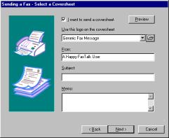 Selecting a coversheet The Select a Coversheet page of the Fax Wizard is used to add a coversheet to the fax and fill in a short memo on the coversheet.