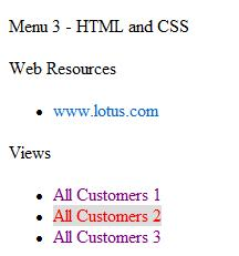 Chapter 4 The CSS rules are contained on a separate page. Menu headings are rendered in a 12 point font. Links (anchor tags) are not underscored.