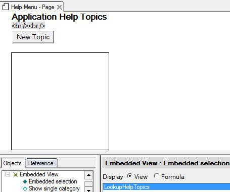 Navigation Embed the lookup view on the Help Menu page. Adjust the attributes of the embedded view using Embedded View Properties.