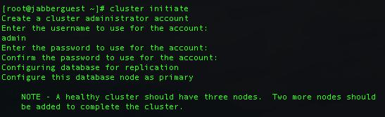 Jabber Guest Cluster Nominating PRIMARY node Access Jabber Guest server via Root Access On Primary Node: Type cluster initiate You will be prompted for a cluster admin