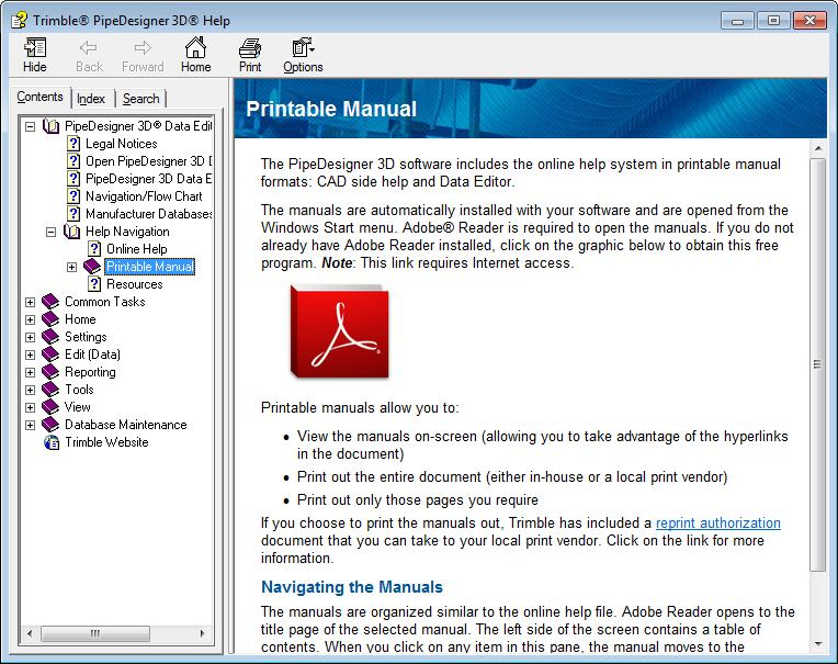 Online Help 6 PipeDesigner 3D CAD Help Guide PipeDesigner 3D Data Editor Help Guide These manuals mirror the online help system in a PDF format.