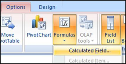 For example, =Profit / 2 ( Profit is the name of the field.) Items - Use a calculated item when you want your formula only to specific data within a field.