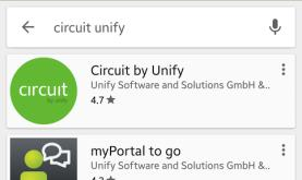 Open Google Play store or Apple App Store 2. Search for Circuit Unify 3.