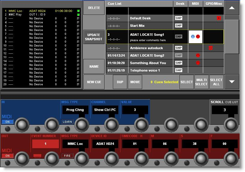 To access the more advanced functions of the Cue List, such as MIDI events, you simply select the required Cue by scrolling it into the central black cursor bar and touch the screen in the relevant