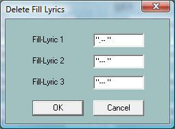 Delete Fill Lyrics Fill Lyrics are constant character strings that are posited at beats. At the three edit boxes it is possible to specify different strings of Fill Lyrics, that are deleted with OK.