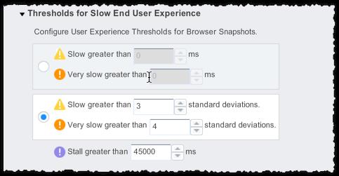 1. 2. 3. 4. Configure Browser RUM Threshold Rules Related pages: Browser Snapshots You can configure the thresholds that define slow, very slow, and stalled end-user requests.