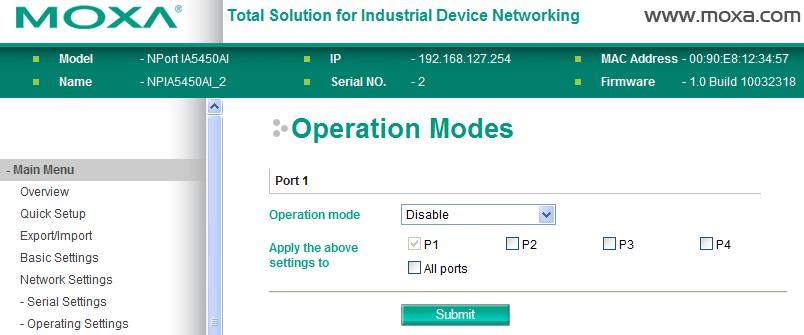 Web Console Configuration Disabled Mode When Operation mode is set to Disabled, that particular port will be disabled.