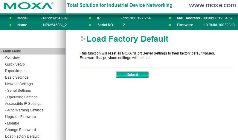 Web Console Configuration Load Factory Default This function will reset all of