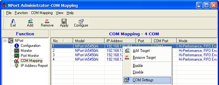 Off-line COM Mapping: Map COMs to your host Apply Change Connect the NPort IA5150A/IA5250A to the network Configure NPort IA5150A/IA5250A s IP