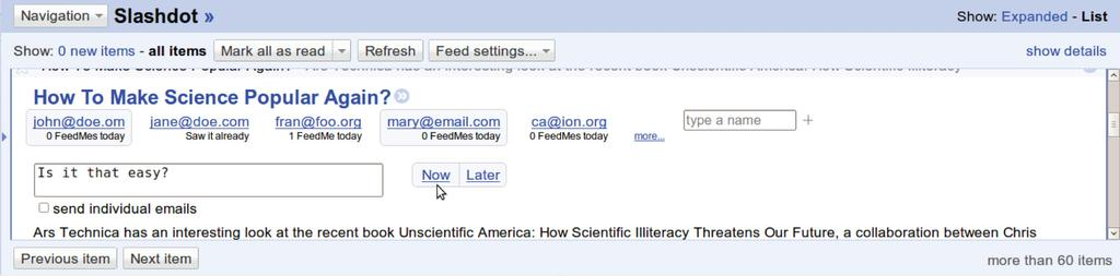 Figure 1. The FeedMe plug-in for Google Reader suggests friends, family, and colleagues who might be interested in seeing the post that you are reading. This user has selected john@doe.