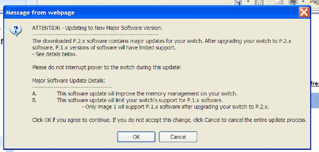 Software Management Updating the Switch Software After the download, activate P.2.x and reboot the switch.