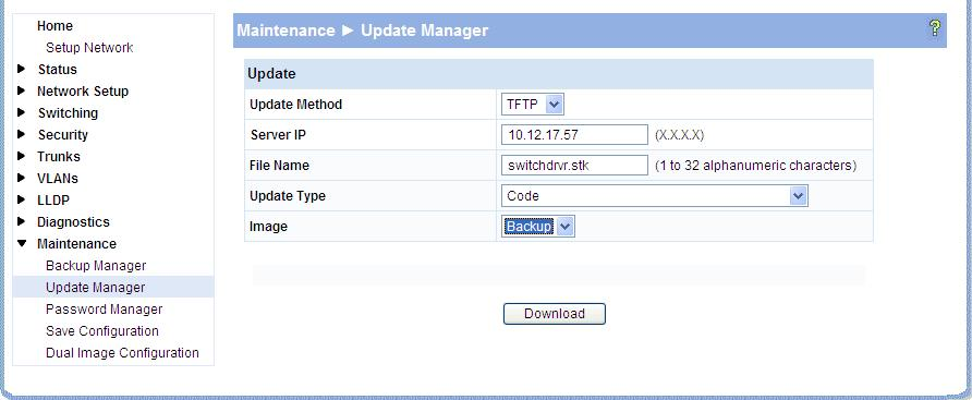 Software Management Updating the Switch Software Update Manager displays different options depending on the transfer protocol, file, or image type selected for an update.