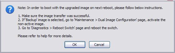 Software Management Updating the Switch Software 6. Click OK.