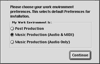 6 Select an initial set of Pro Tools Preferences. These Preference sets have been pre-configured to include some of the more popular settings for post production, audio, and audio with MIDI.