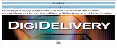 Connecting to the DigiDelivery Setup Wizard for Initial Setup The Setup Wizard is used to configure your network and administration settings.