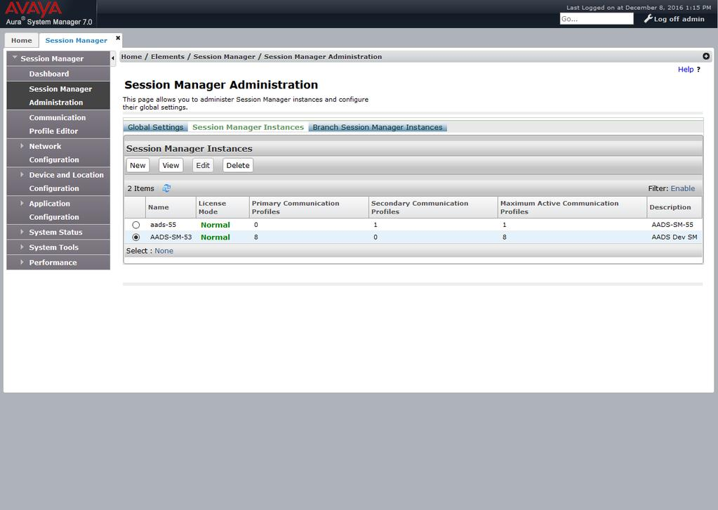 2. On the Session Manager Administration page, click the Session Manager Instances tab. In the Session Manager Instances section, select a Session Manager instance, and click Edit.