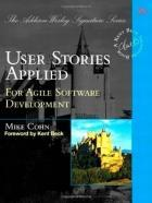 User Stories Applied, Mike Cohn Chapter 1: An Overview Composed of three aspects: 1. Written description of the story used for planning and as a reminder 2.