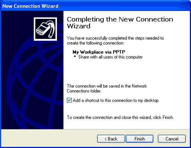 Figure 3-37. New Connection Wizard Completion Window At this point, an icon representing the new connection appears in the Network Connections window under the Virtual Private Network section.