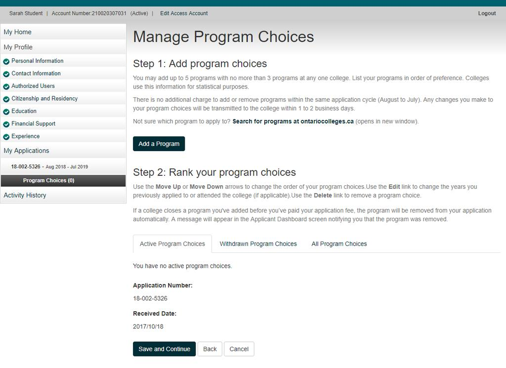 My Applications Program Choices Record your Account Number Click the Add a Program button to get started.