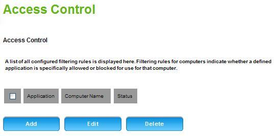 Advanced Firewall Access Control A list of all configured filtering rules is displayed in this section.