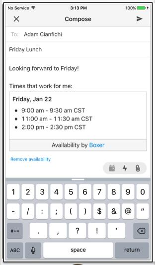 Reply on-the-go with quick actions Tap to see availible times Choose best times Send availibility