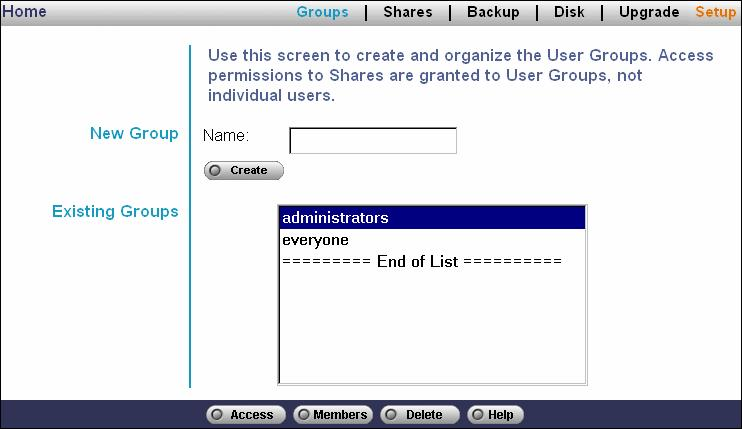 Advanced Menu Groups Screen This screen allows you to manage the User Groups which exist on the NAS Server.