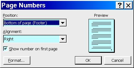 PAGE NUMBERING: You can insert page numbers either by clicking Insert / Page Numbers on the menu bar, or by using Page Numbers on the Header and Footer toolbar.