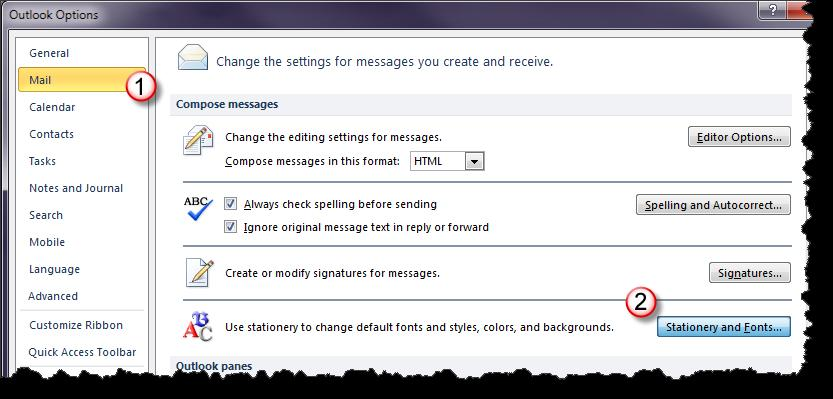 The Outlook Options window opens. 1. Select the Mail button. 2. Select the Stationary and Fonts button.