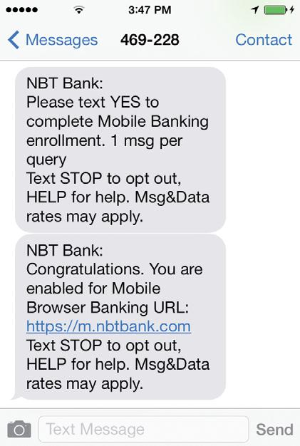 Banker user. This mobile phone must have SMS text messaging and/or Internet access enabled through a web browser.