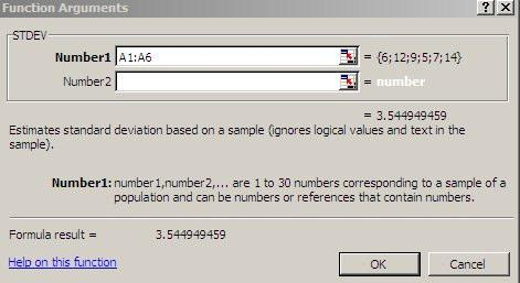 In this second example, we will calculate the standard deviation for the same numbers used in the sum example. Figure 6. Excel's insert function window. Step 1. Place your cursor in cell A8.