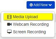 Yu can: Uplad media Recrd frm webcam Recrd yur screen Uplading Media Yu can uplad media frm the My Media r