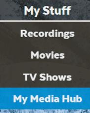 Getting Started To open My Media Hub, press remote control to bring up the main menu.