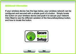 Using the Router s SecureEasySetup Feature Read these instructions before you press any SecureEasySetup buttons.