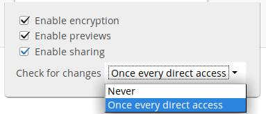 Encryption Previews Enable Sharing Filesystem check frequency (Never, Once per direct access) The Encryption checkbox is visible only when the Encryption app is enabled.