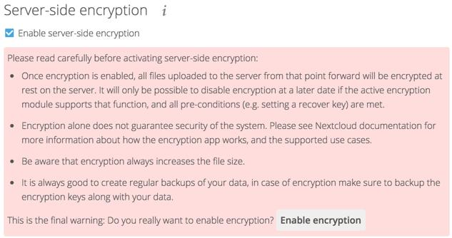 After clicking the Enable Encryption button you see the message No encryption module loaded, please load a encryption module in the app menu, so go to your Apps page to enable the Nextcloud Default
