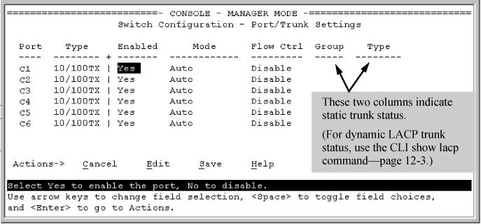 Figure 14 Example: of the menu screen for configuring a port trunk group 4. In the Group column, move the cursor to the port you want to configure. 5.