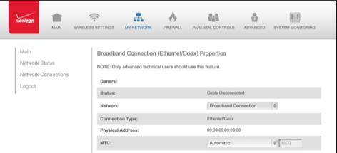 1. In the Broadband Connection (Ethernet/Coax) Properties page, click Settings. The configuration page displays. 2. Configure the following settings, as needed.