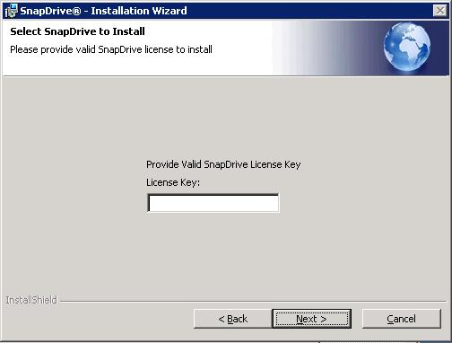 In the license key window (Figure 18), type in the license key for SnapDrive and