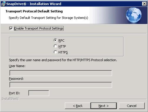 In the SnapDrive Transport Protocol Default Setting window (Figure 23), select the protocol for the transport (leave default unless