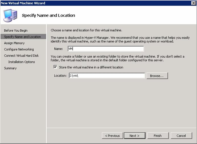 5. On the Specify Name and Location page (Figure 44), specify a name for the virtual machine, such as VM.